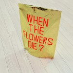 Who will bring them flowers when the flowers die?,  2010, Various materials, 35 x 15 x 50 cm